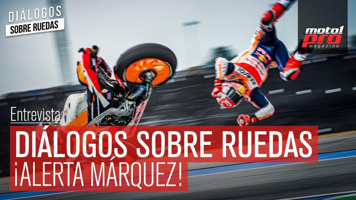 Vídeo Podcast | Diálogos sobre ruedas Ep. 37: ¡Alerta Márquez!