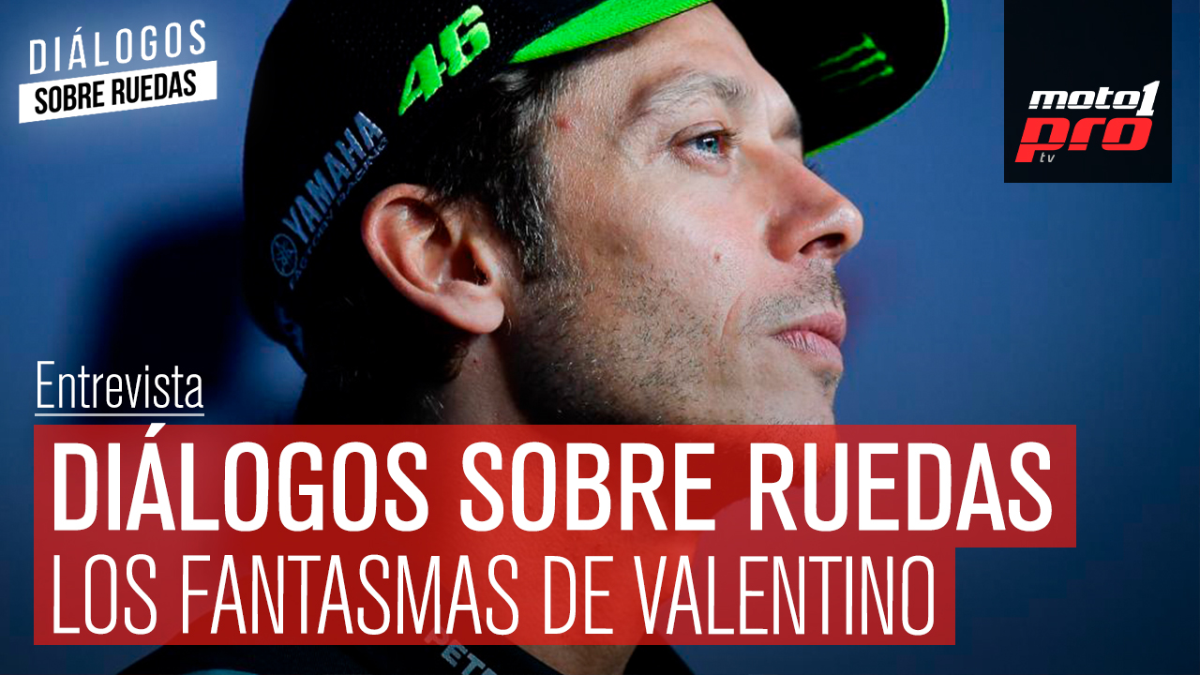 Video Podcast | Diálogos sobre Ruedas: Los fantasmas de Valentino