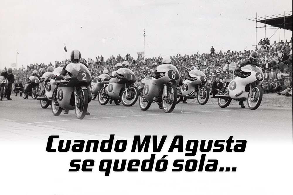 Historia del motociclismo: Cuando MV Agusta se quedó sola