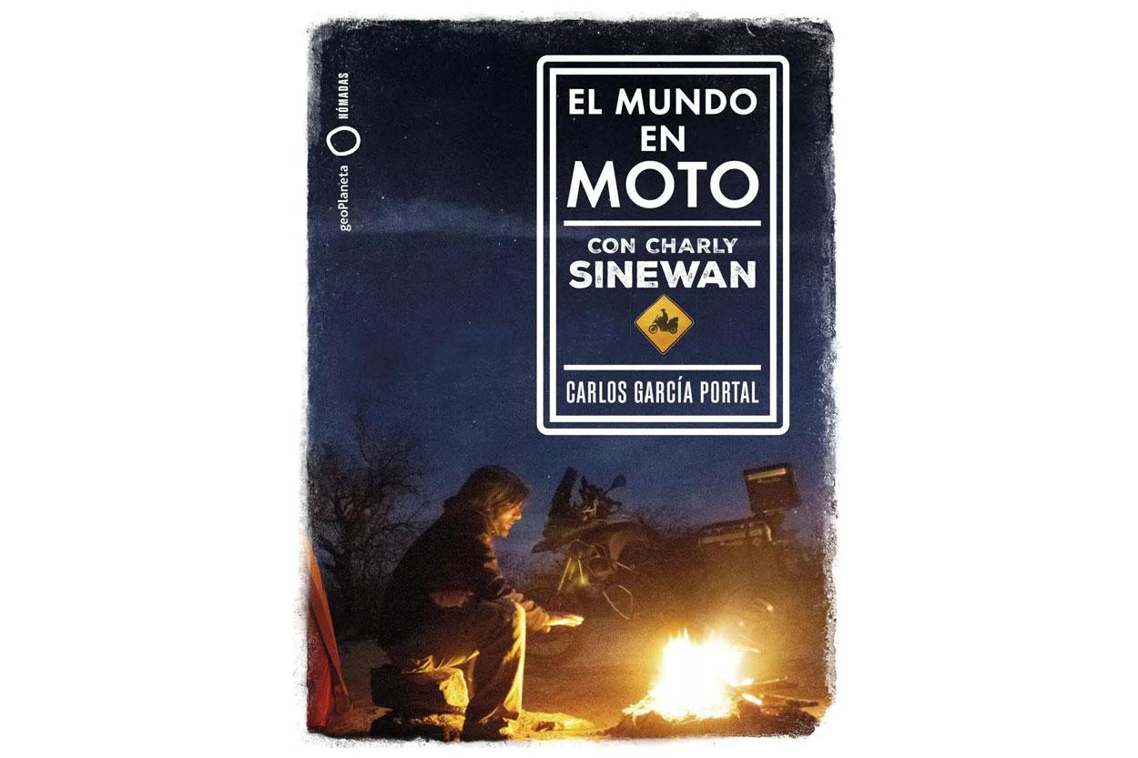 El Mundo en Moto, libro de Charly Sinewan