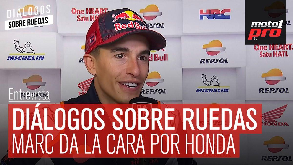 Video Podcast | Diálogos sobre Ruedas: Marc da la cara por Honda