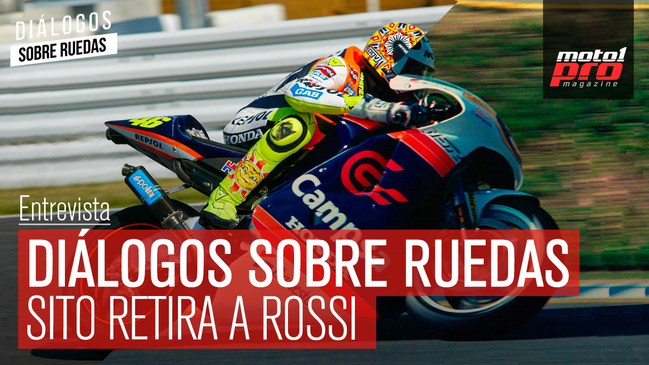 Video Podcast | Diálogos sobre Ruedas: Sito retira a Rossi