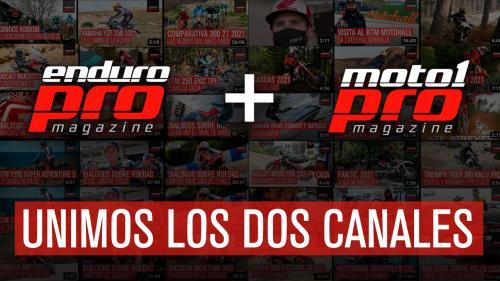 Unificamos los canales de Moto1Pro y EnduroPro en Youtube