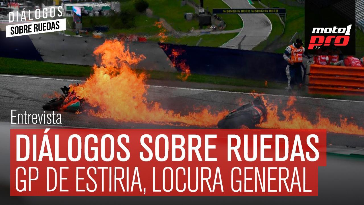 Video Podcast | Diálogos sobre Ruedas: GP de Estiria, locura general