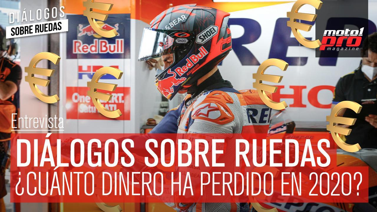 Vídeo Podcast | Diálogos sobre ruedas Ep. 39 Márquez ¿cuánto dinero ha perdido en 2020?