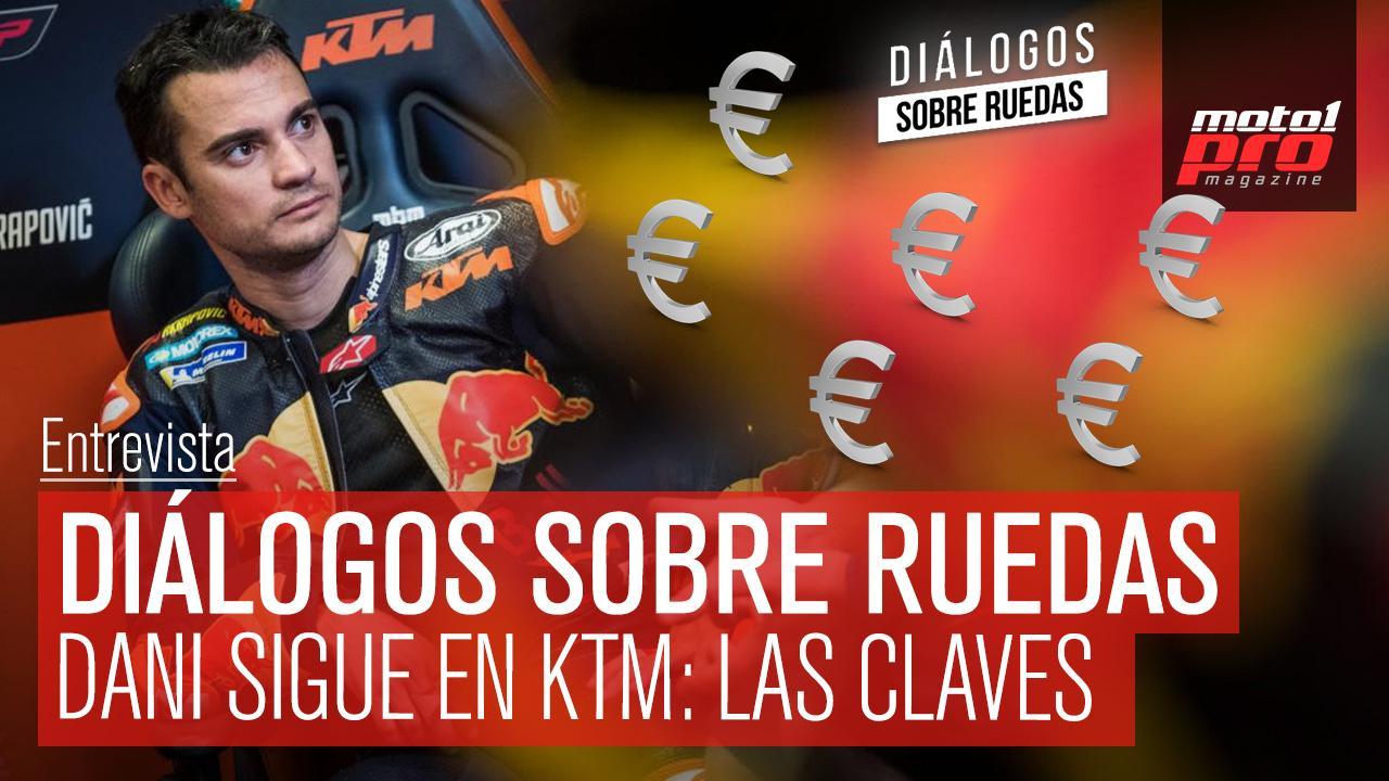 Vídeo Podcast | Diálogos sobre ruedas Ep. 40 Dani sigue en KTM: Las claves