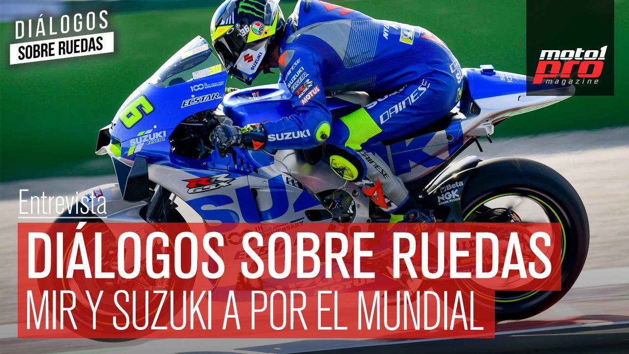 Diálogos sobre ruedas Ep. 32 Mir y Suzuki a por el Mundial