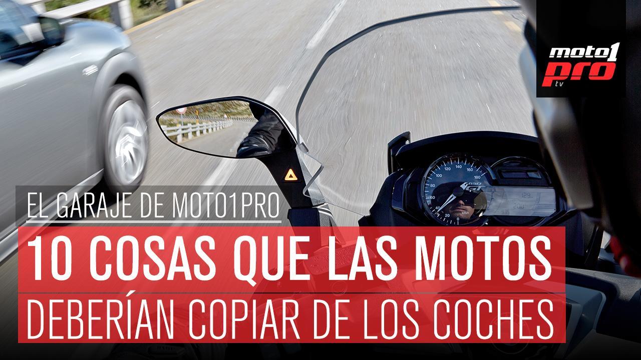 10 Cosas que las motos deberían copiar de los coches
