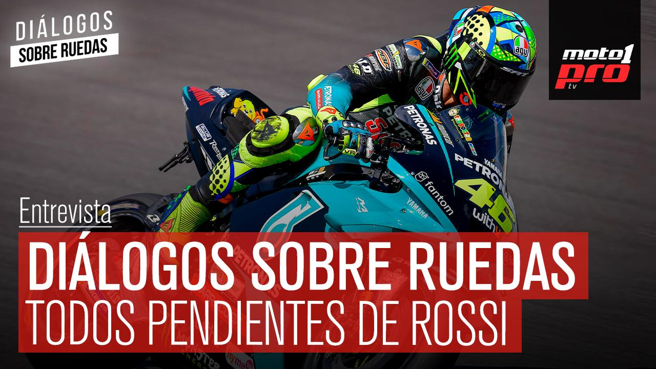 Video Podcast | Diálogos sobre Ruedas: Todos pendientes de Rossi