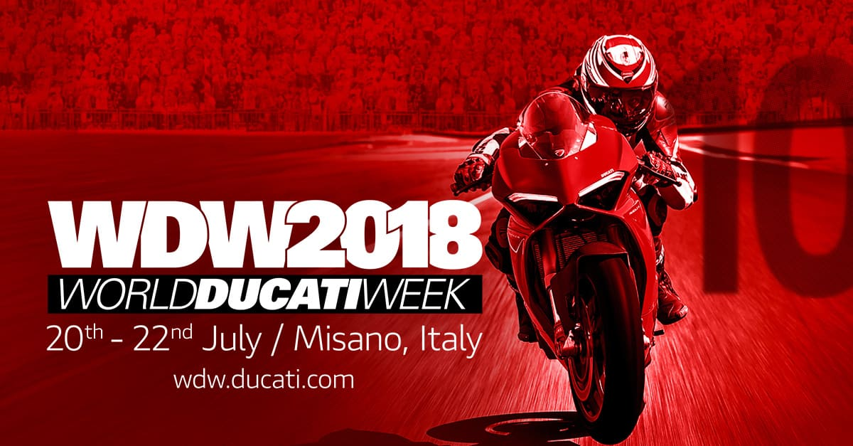 World Ducati Week 2018: la fiesta ducatista se celebrará del 20 al 22 de julio